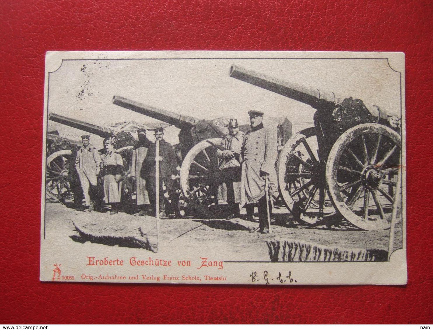 "CHINE - EROBERTE GESCHÛTZE VON ZANG - CARTE ALLEMANDE, DEUTSCHE - OBL DE TIENTSIN 1903 POUR NIMES - "" RARE "" - - China"