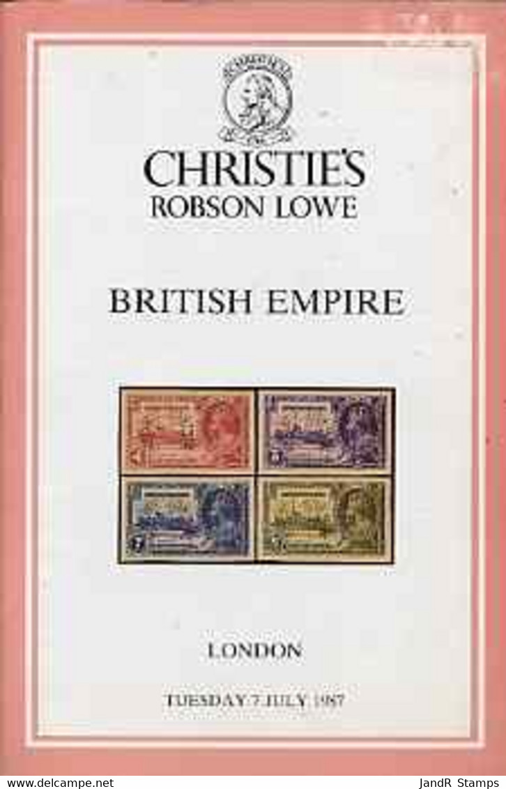Auction Catalogue - British Empire - Christie's Robson Lowe 7 July 1987 - Incl Proofs From The Printer's Archives - Other