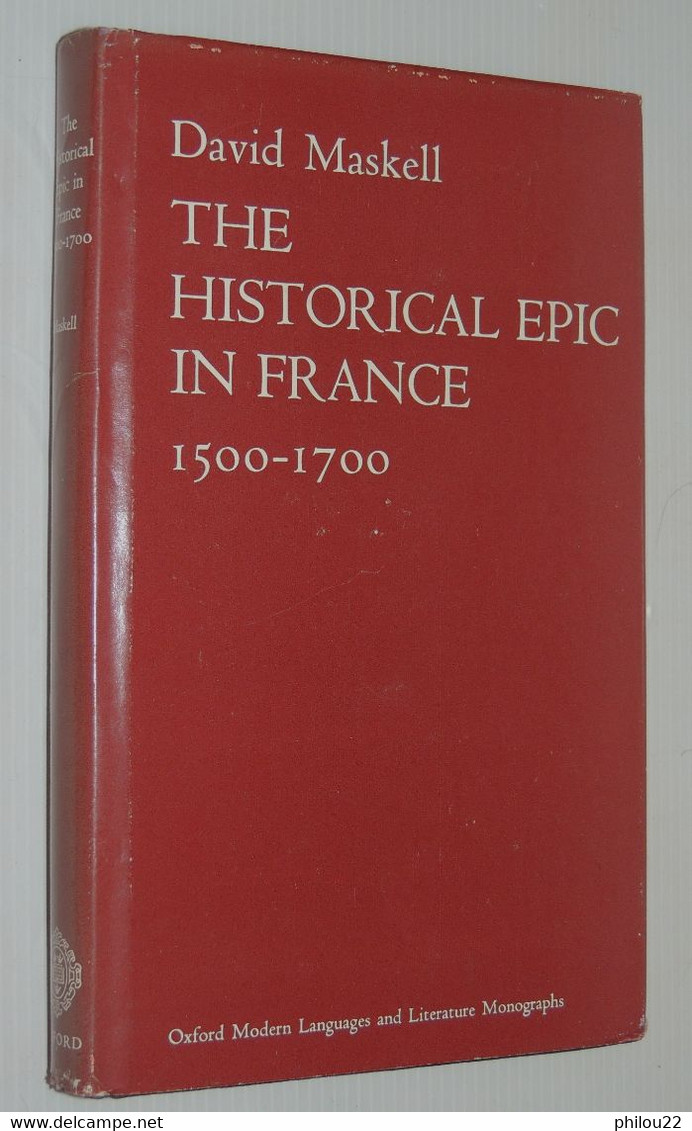 The Historical Epic In France, 1500-1700 / David MASKELL  1973 - Other