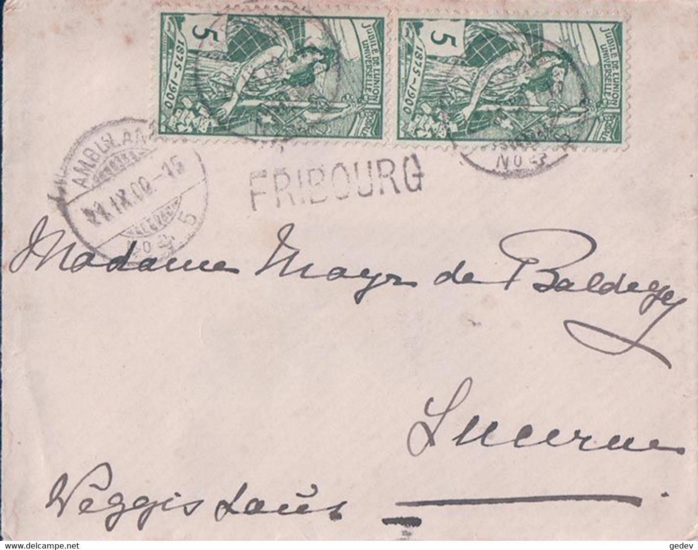 Suisse Petite Lettre Timbres UPU 5 Ct, Fribourg - Lucerne, Cachet Linéaire FRIBOURG (21.9.1900) 9x12 - Covers & Documents