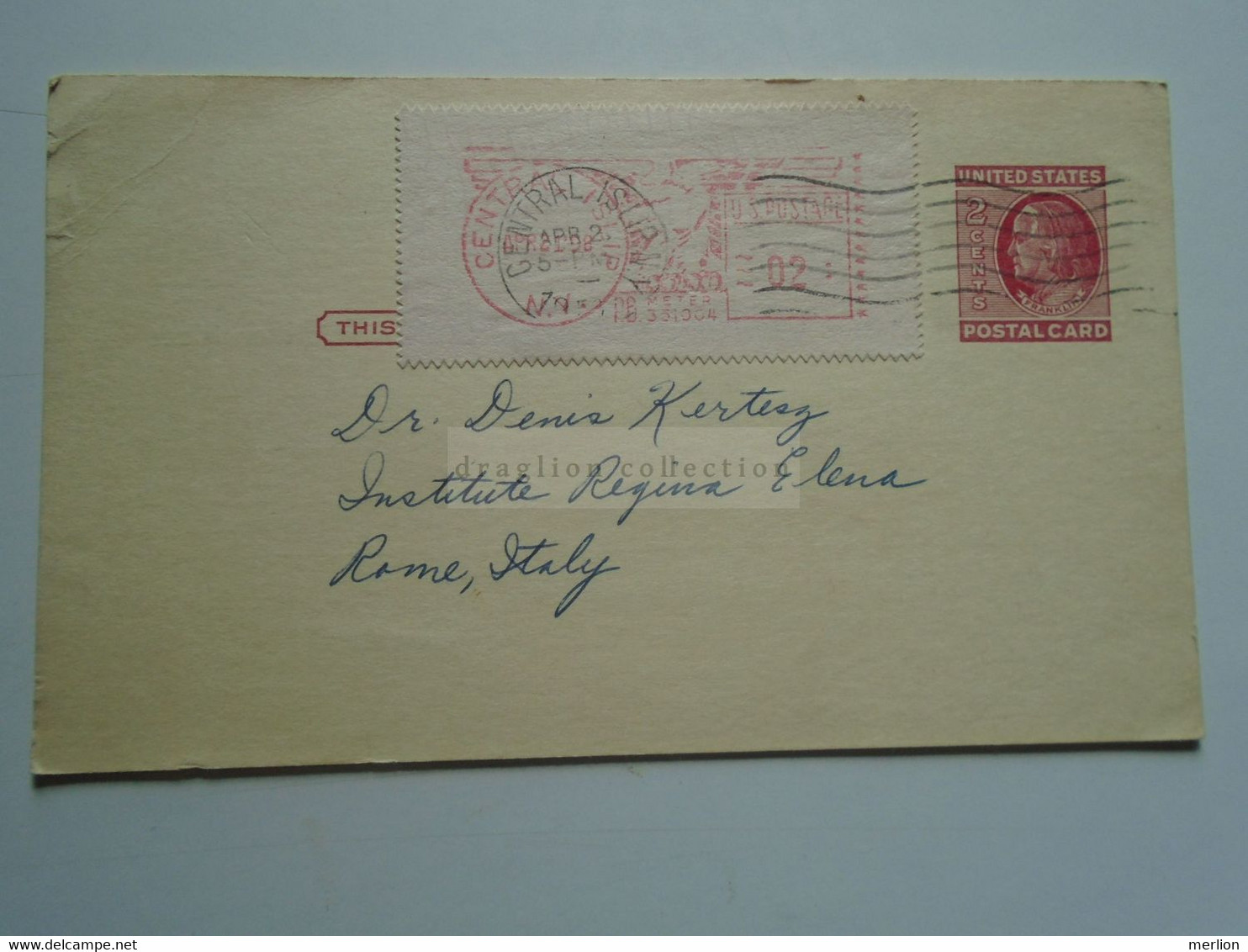 D179171 USA Stationery Uprated With Meter 1957-Central Islip State Hospital N.Y.-Jack J Heyman To Dr. Denis Kertesz-Rome - 1941-60