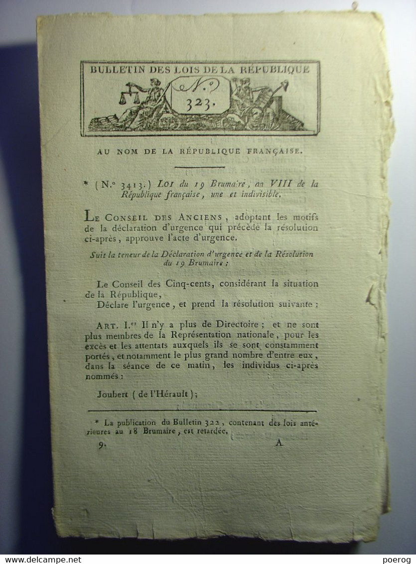 BULLETIN DES LOIS 19 BRUMAIRE AN VIII (1799) - SUPPRESSION DU DIRECTOIRE - COUP D'ETAT DU 18 PAR NAPOLEON BONAPARTE - Decreti & Leggi