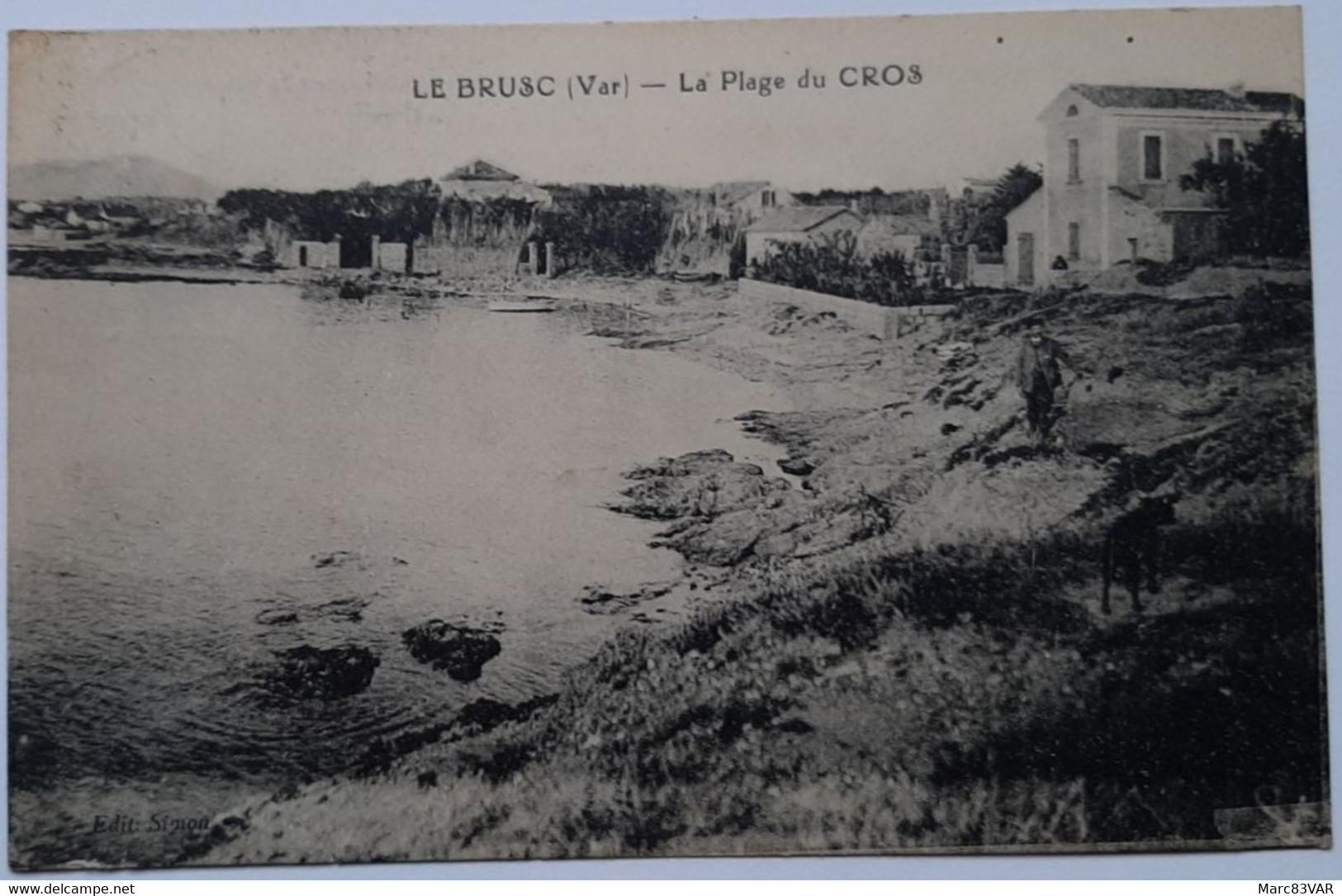 LE BRUSC (Var) - La Plage Du Cros - Autres Communes