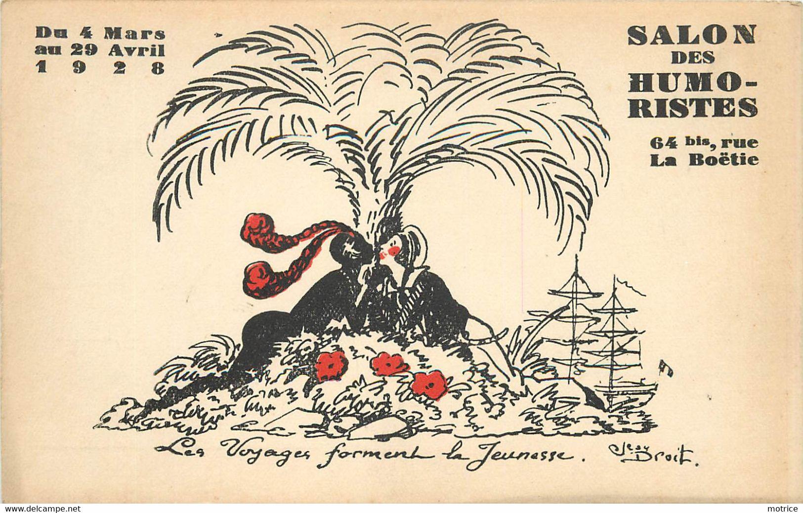 PARIS /SALON DES HUMORISTES - 64 Rue De La Boétie, Les Voyages Forment La Jeunesse, Carte Illustré Par Jean Droit. - Other Illustrators