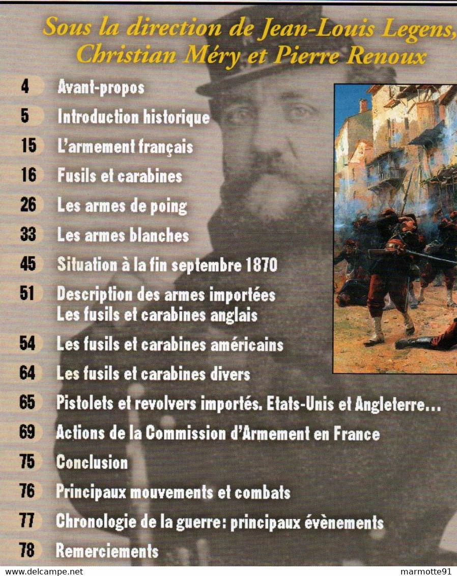 GUERRE FRANCO ALLEMANDE 1870 1871 GAZETTE DES ARMES HORS SERIE N°11 - Armi Da Collezione