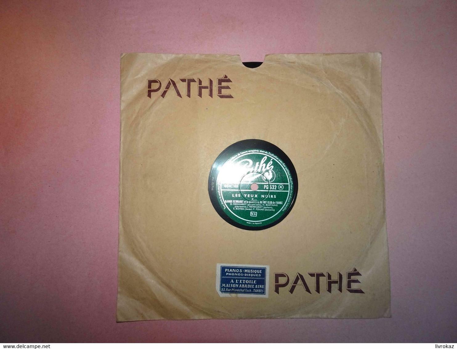 Disque 78 Tours Nuages / Les Yeux Noirs - Pathé PG 532 Django Reinhardt Et Le Quintette Du Hot Club De France, Tarbes - 78 G - Dischi Per Fonografi