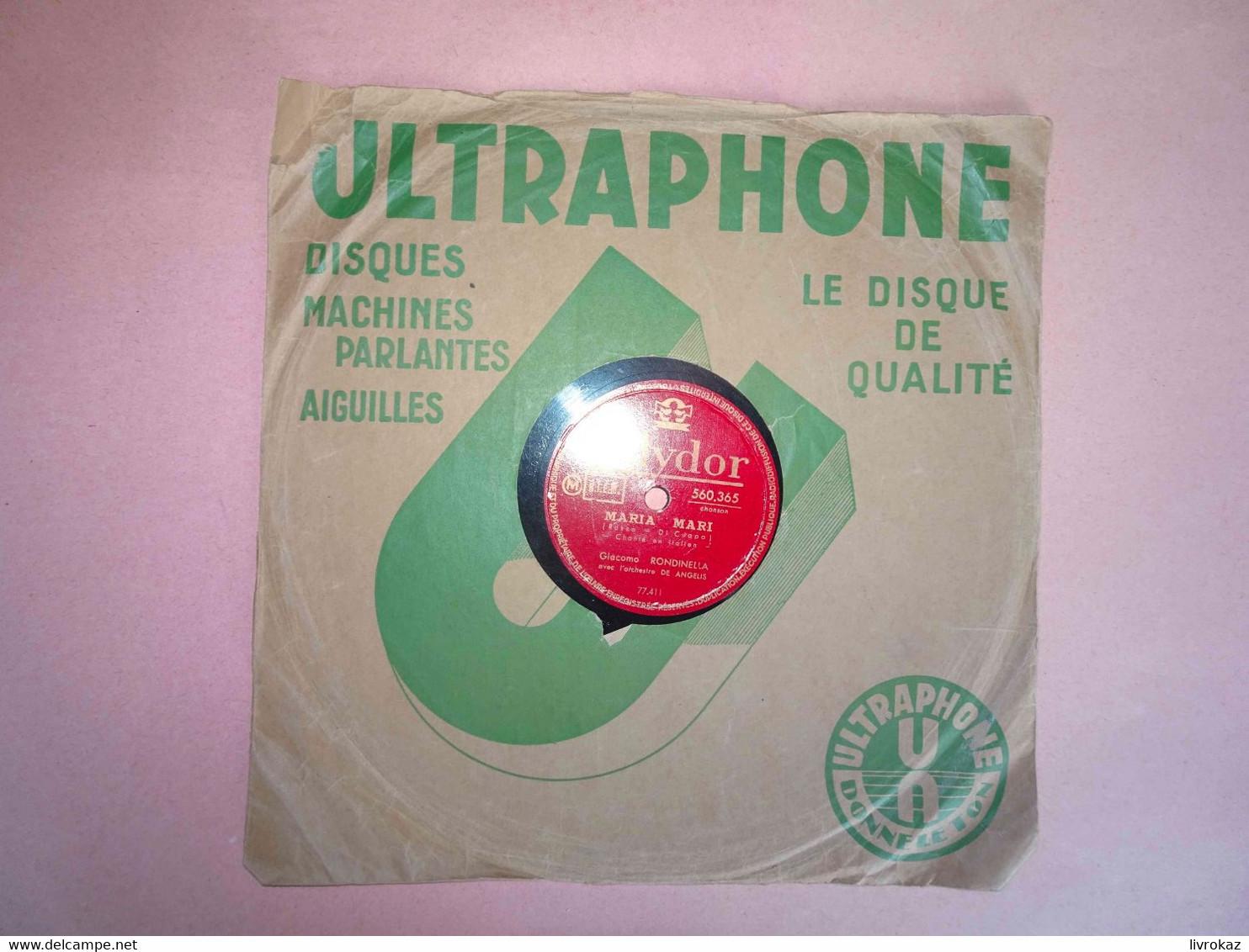 Disque 78 Tours Polydor, Chants Italiens Catari Catari, Maria Mari, G. Rondinella Et L'orchestre De Angelis, Ultraphone - 78 G - Dischi Per Fonografi