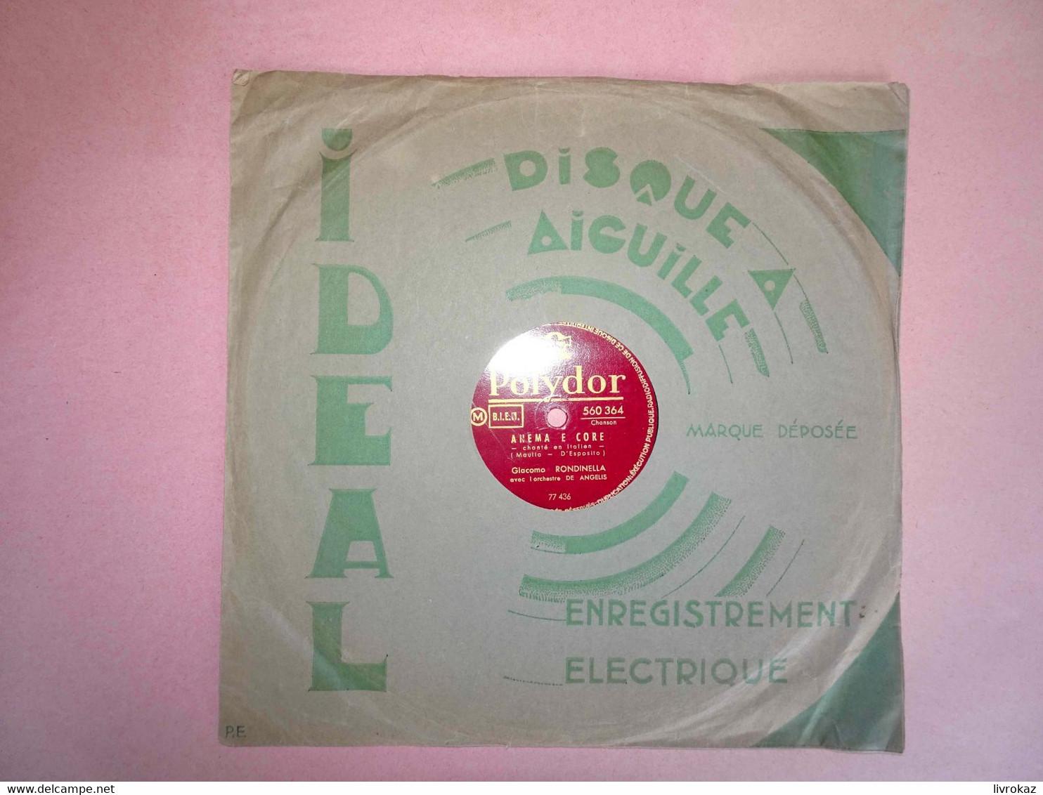 Disque 78 Tours Polydor, Chants Italiens Luna Rossa, Anema E Core, G. Rondinella Et L'orchestre De Angelis - 78 G - Dischi Per Fonografi