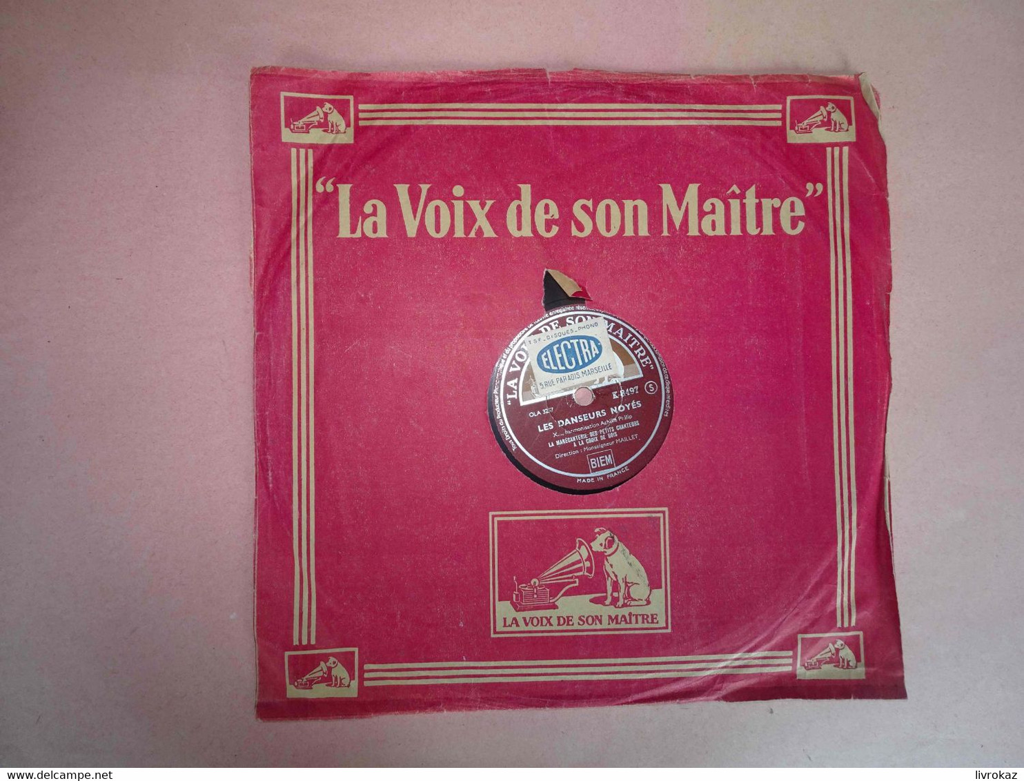 Les Petits Chanteurs À La Croix De Bois, La Voix De Son Maître K 8497, Les Danseurs Noyés, La Nuit, Electra à Marseille - 78 G - Dischi Per Fonografi