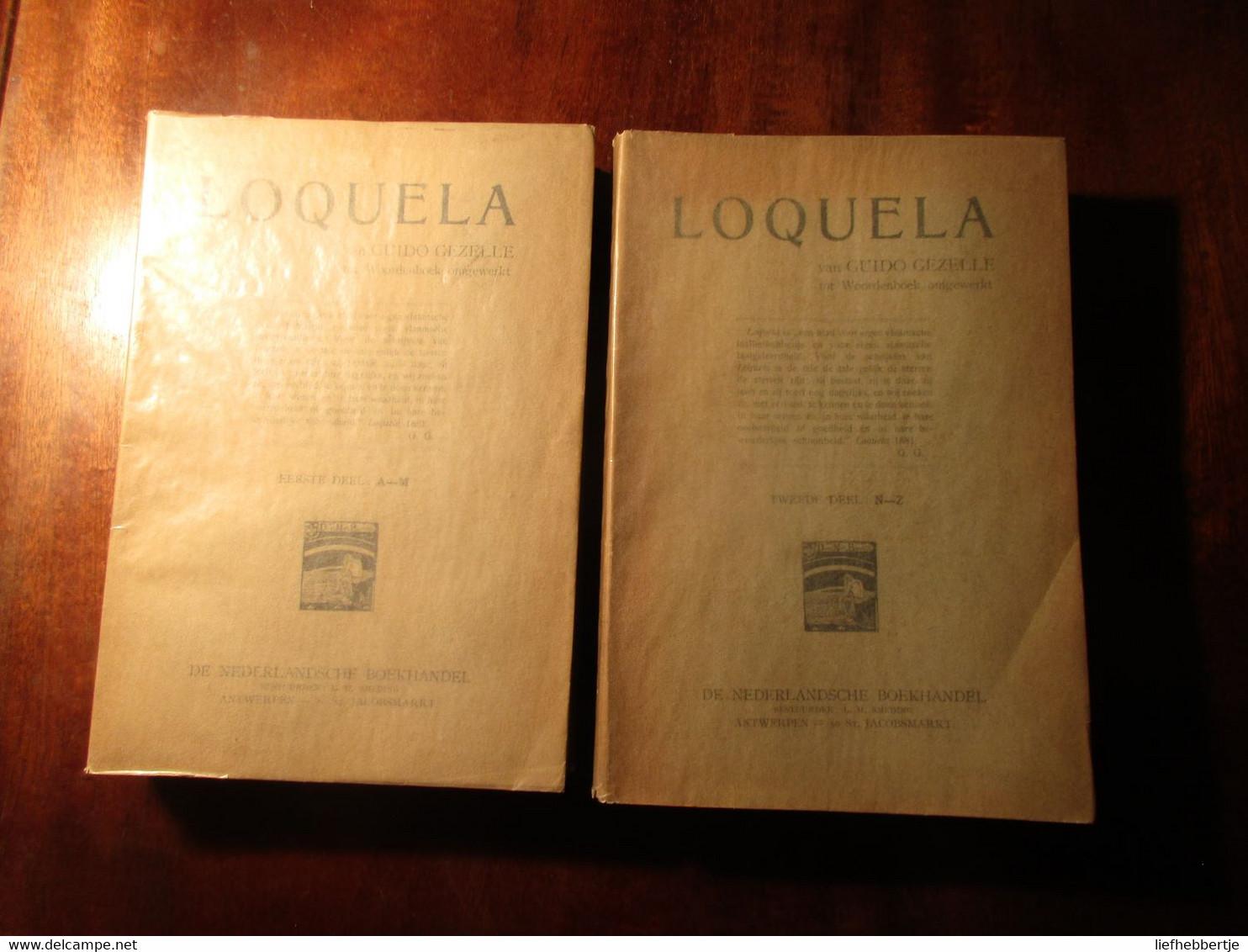 Loquela - Woordenboek Westvlaams Dialect - In Twee Delen - 1907 - Dictionaries