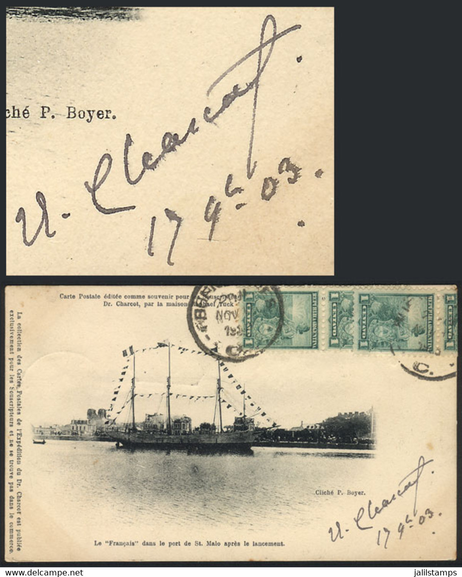 """ANTARCTICA: Postcard Signed By CHARCOT, Beautiful View Of The """"Français"""" At The Port Of Saint Malo Before Sailing To Ant - Mundo"""