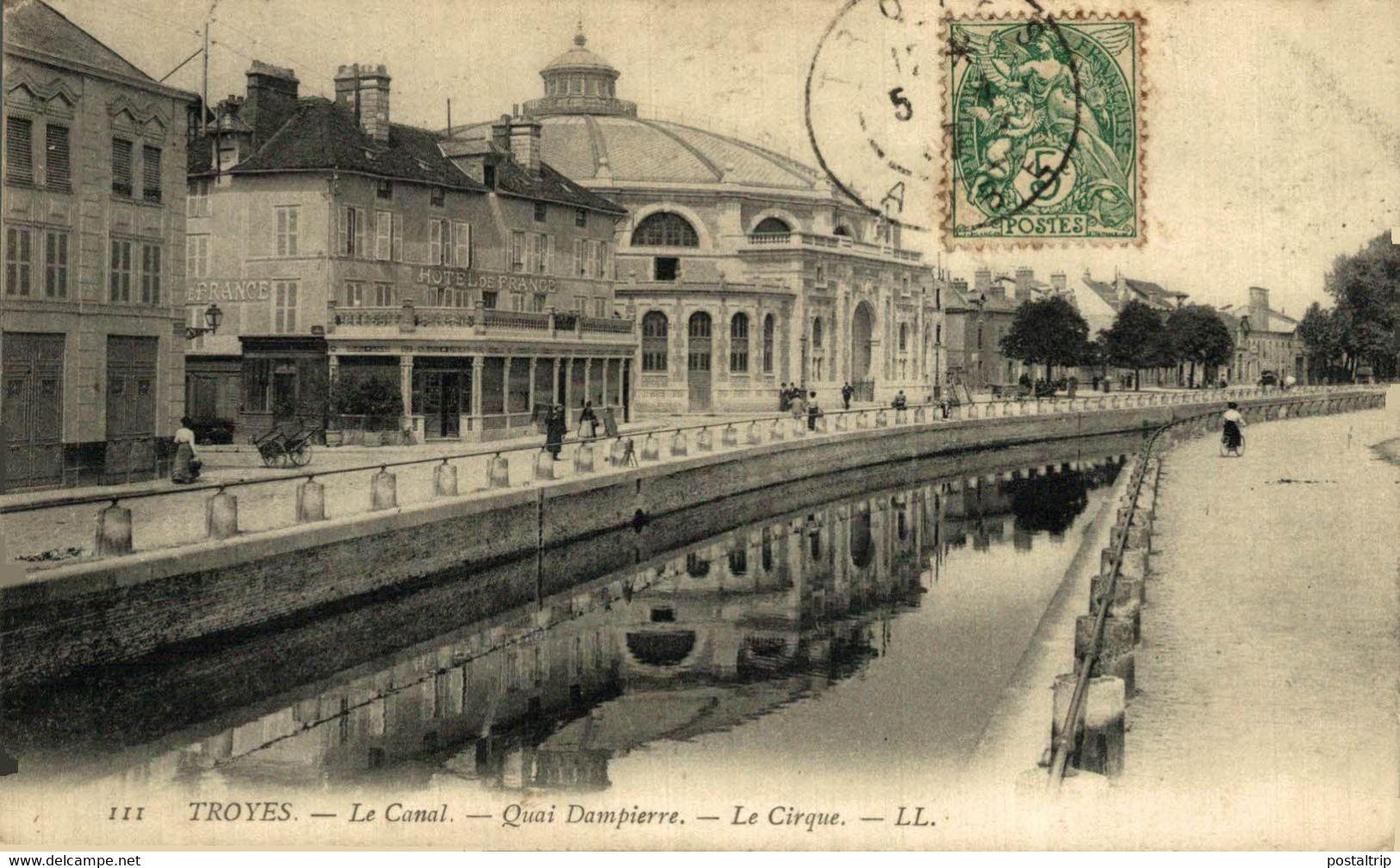 Troyes  Le Canal Quai Dampierre Le Cirque 10 Aube. France Frankrijk Francia - Troyes
