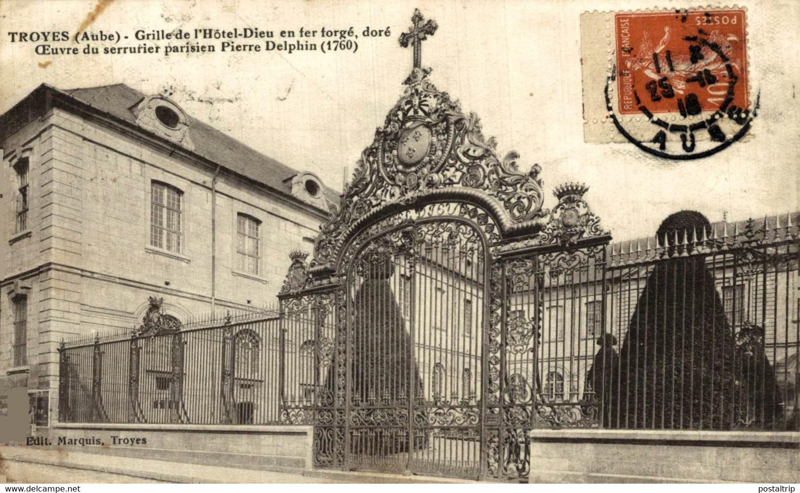 Troyes Grille De L'Hotel Dieu En Fer Forgè Doré OEuvre Du Serrurier Parisien Pierre D. 10Aube France Frankrijk Francia - Troyes