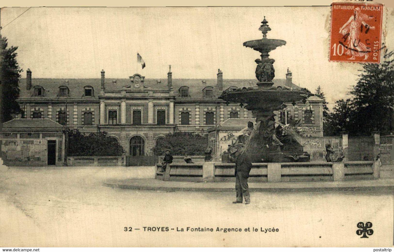 Troyes La Fontaine Argence Et Le Lycée  10Aube France Frankrijk Francia - Troyes
