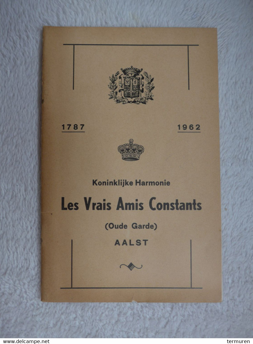 Aalst ; Les Vrais Amis Constants -1787 -1962 - Unclassified