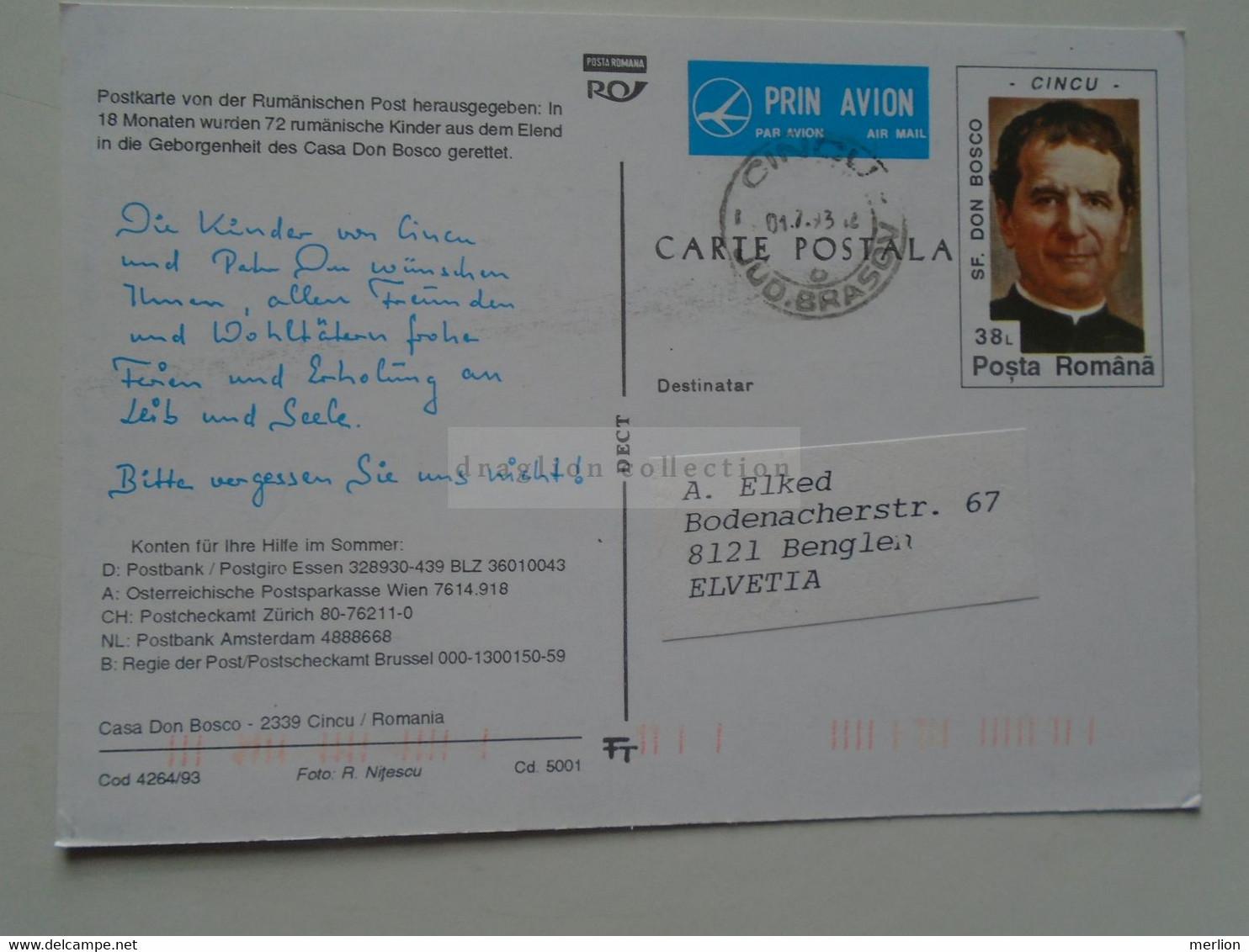 D179372 Romania   Postal Stationery  Casa Don Bosco   CINCU  - Cancel CINCU  1993  Sent To  8121 BENGLEN Switzerland - Entiers Postaux