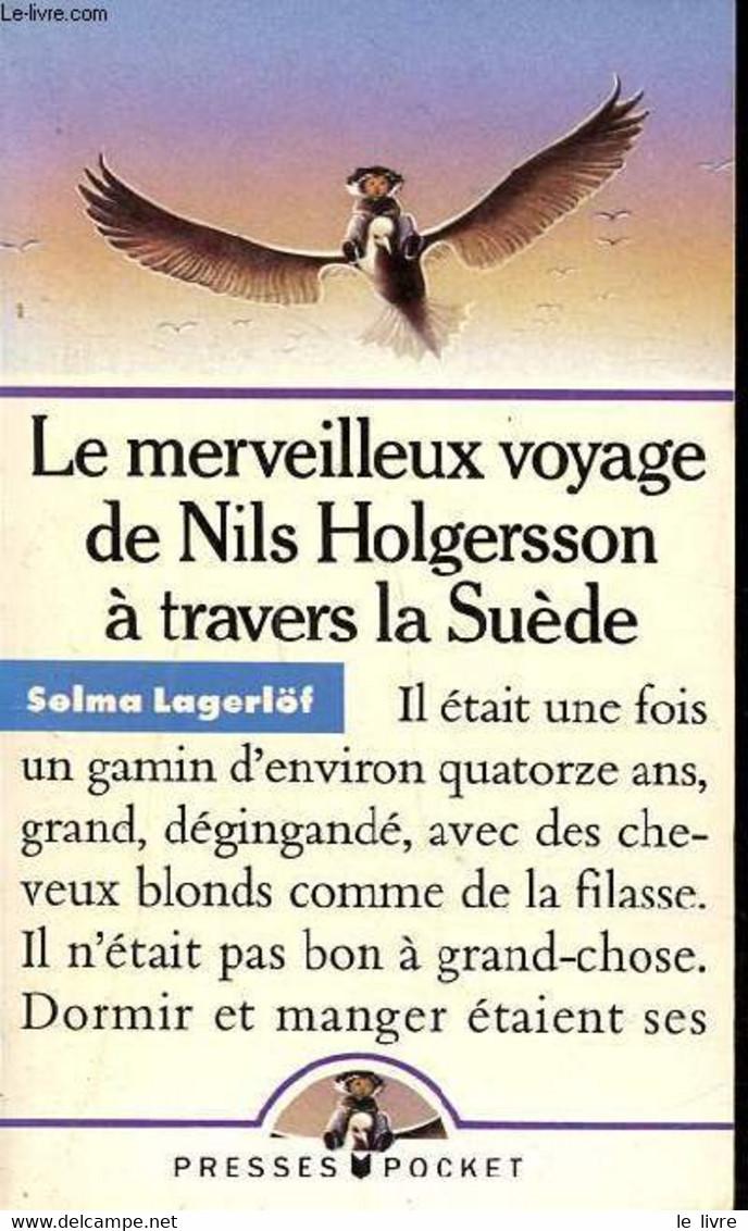 Le Merveilleux Voyage De Nils Holgersson à Travers La Suède Collection Presses Pocket N° 2173 - Lagerlöf Selma - 1989 - Other