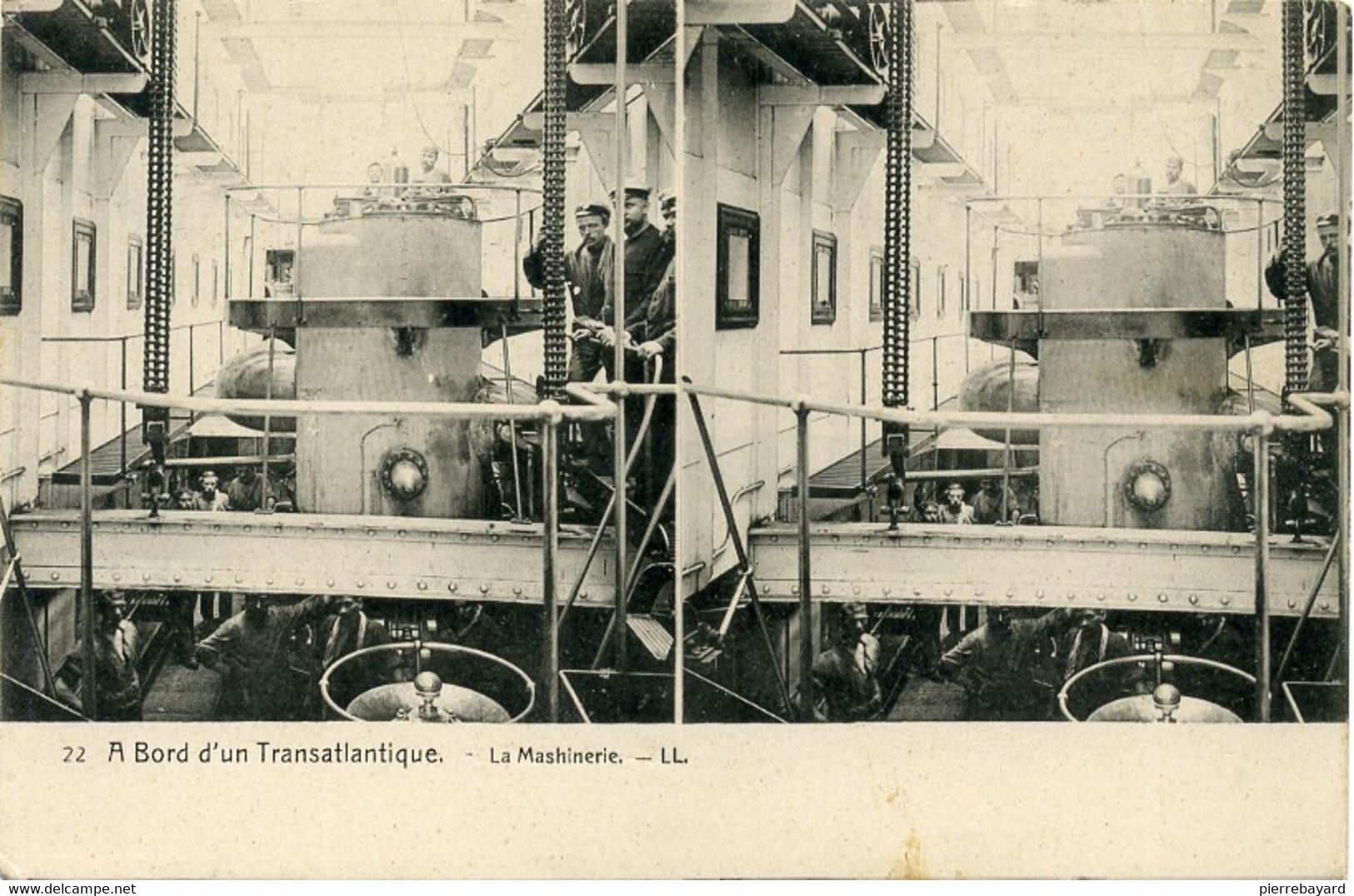 22, A Bord D'un Transatlantique. La Machinerie. LL.  (Le Kaiser Wilhem Der Grosse). - Cartoline Stereoscopiche