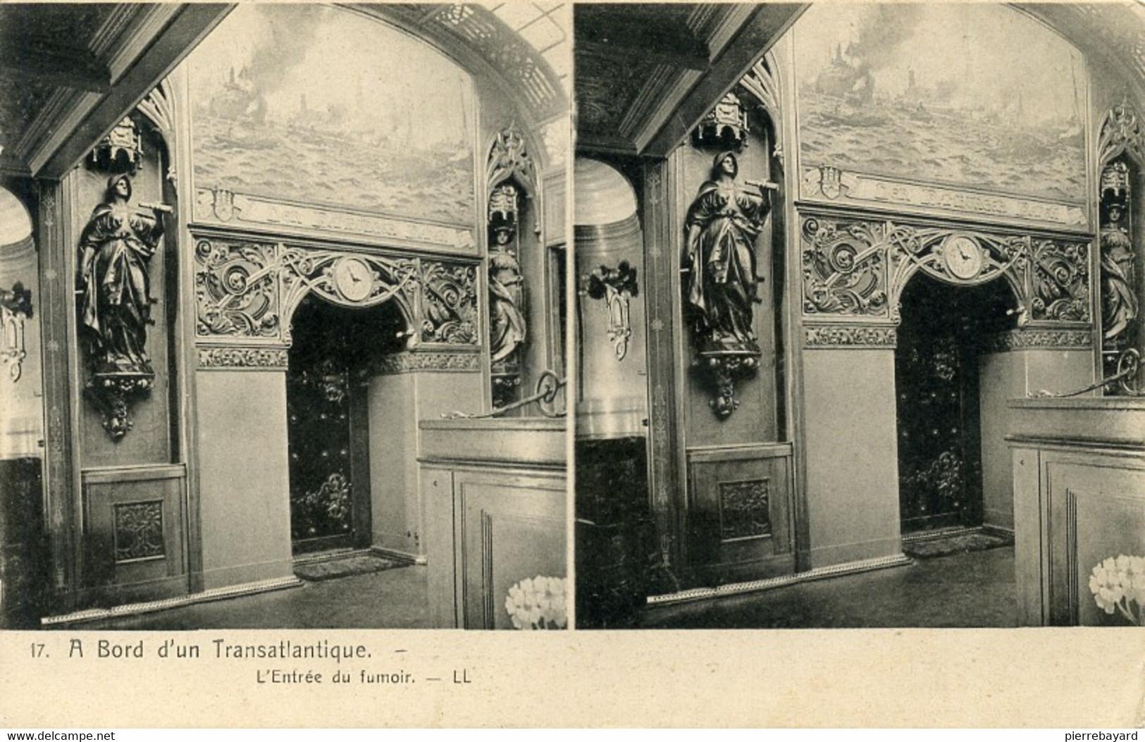 17, A Bord D'un Transatlantique. L'Entrée Du Fumoir.LL.  (Le Kaiser Wilhem Der Grosse). - Cartoline Stereoscopiche