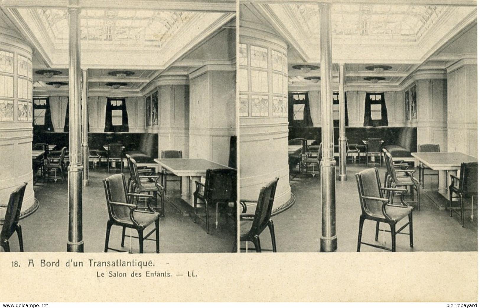 18, A Bord D'un Transatlantique. Le Salon Des Enfants. LL.  (Le Kaiser Wilhem Der Grosse). - Cartoline Stereoscopiche