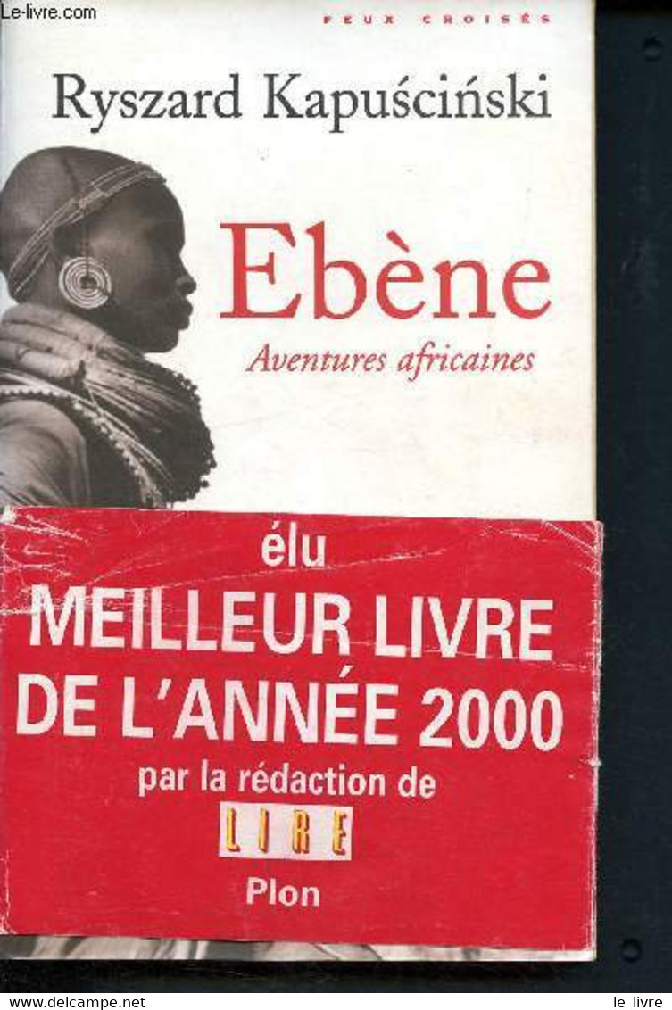 Ebene, Aventures Africaines - Collection Feux Croisés - Kapuscinski Ryszard - 2000 - Other