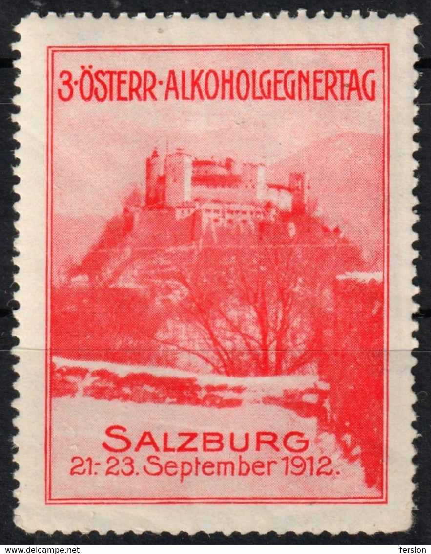 SALZBURG Fortress Castle Alkoholgegnertag 1912 Anti Alcohol Dring Day AUSTRIA Cinderella Label Vignette - Nuevos