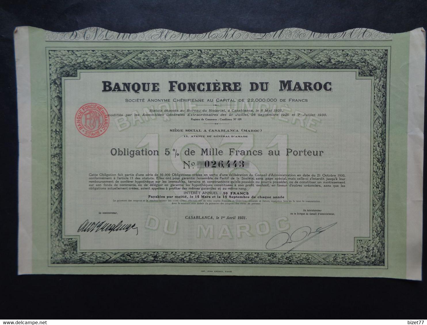 MAROC - CASABLANCA 1931 - BANQUE FONCIERE DU MAROC - OBLIGATION 5% DE 1 000 FRS - Unclassified
