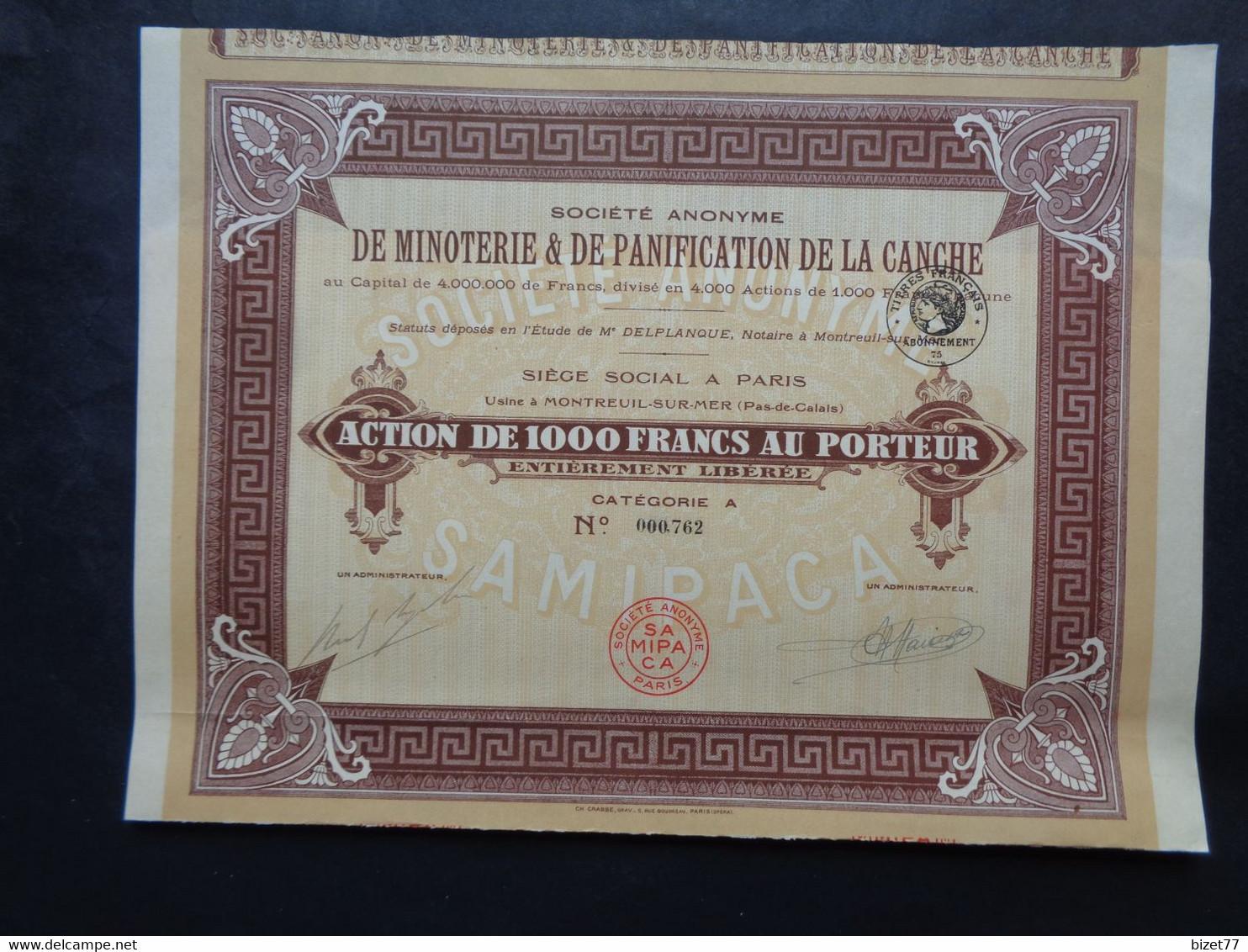 FRANCE - 62 - MONTREUIL SUR MER - SA DE MINOTERIE & DE PANIFICATION DE LA CANCHE : ACTION DE 1 000 FRS - Unclassified