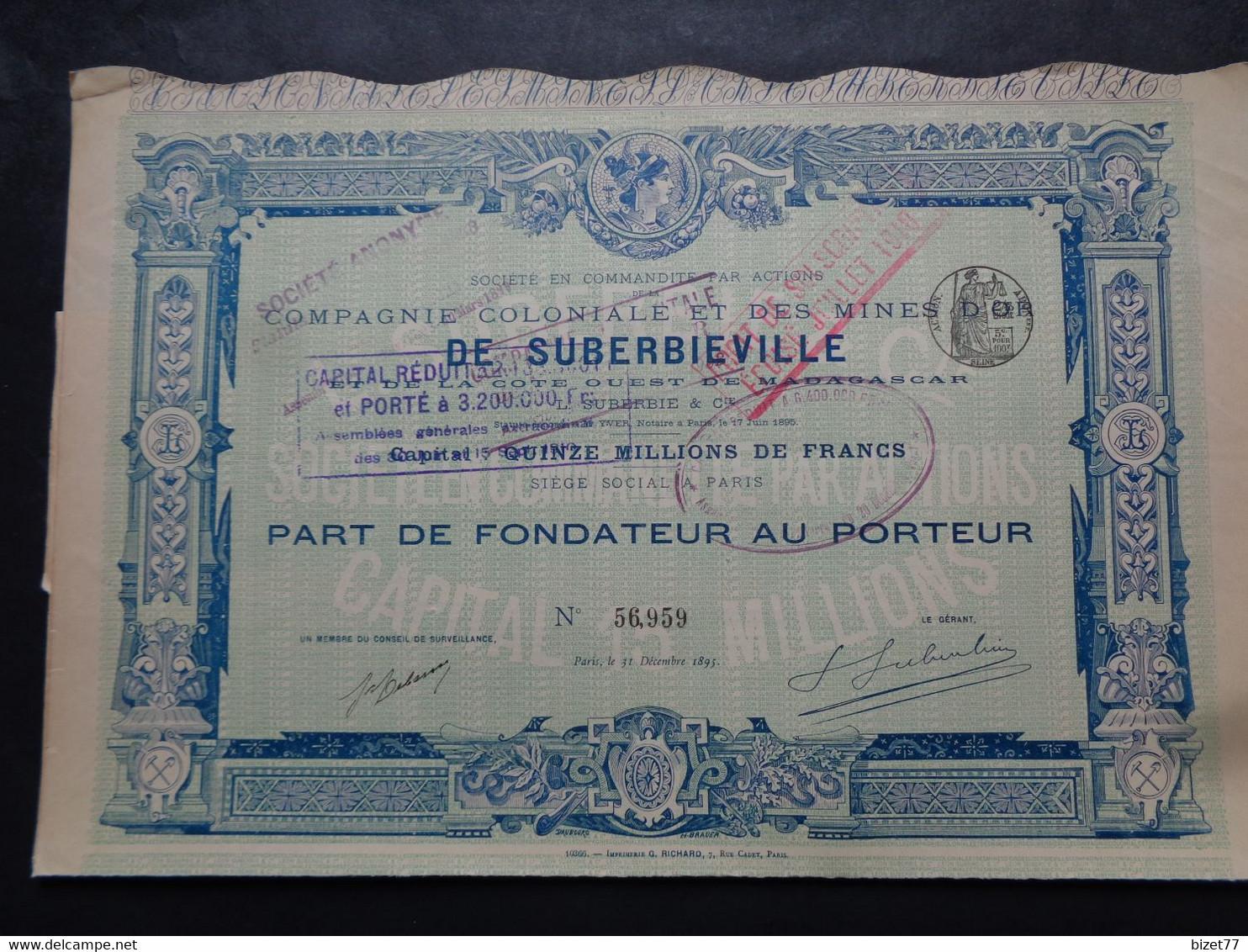 MADAGASCAR - CIE COLONIALE & DES MINES DE SUBERBIEVILLE - PART DE FONDATEUR - PARIS 1895 - IMPRIMERIE RICHARD - Non Classificati
