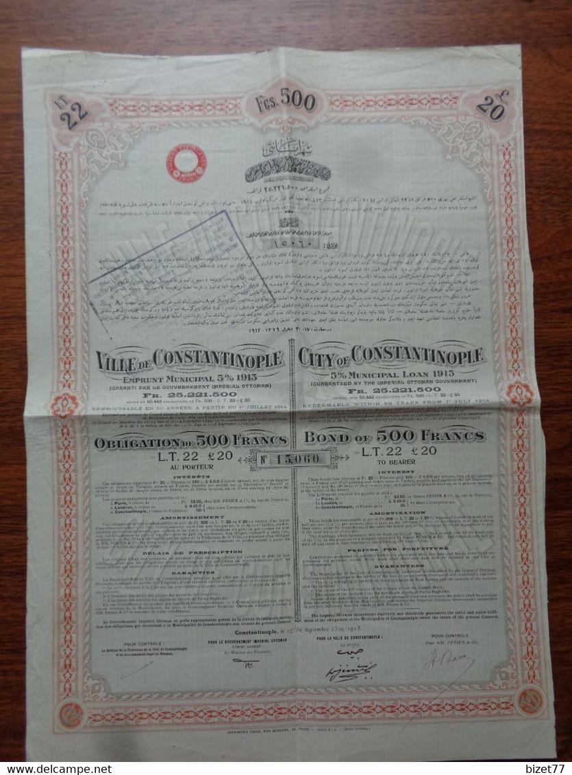 TURQUIE - VILLE DE CONSTANTINOPLE , EMRUNT 5% 1913 - OBLIGATIONS DE 500 FRS - CONSTANTINOPLE 1913 - Unclassified