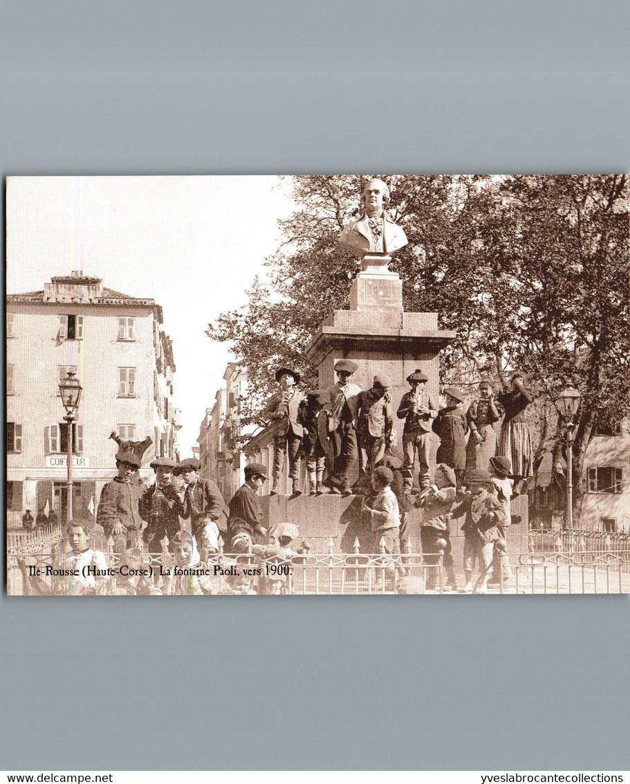 2B- Haute Corse - Ile Rousse - Cpm Reproduction De Cpa - La Fontaine Paoli Vers 1900 - Other Municipalities