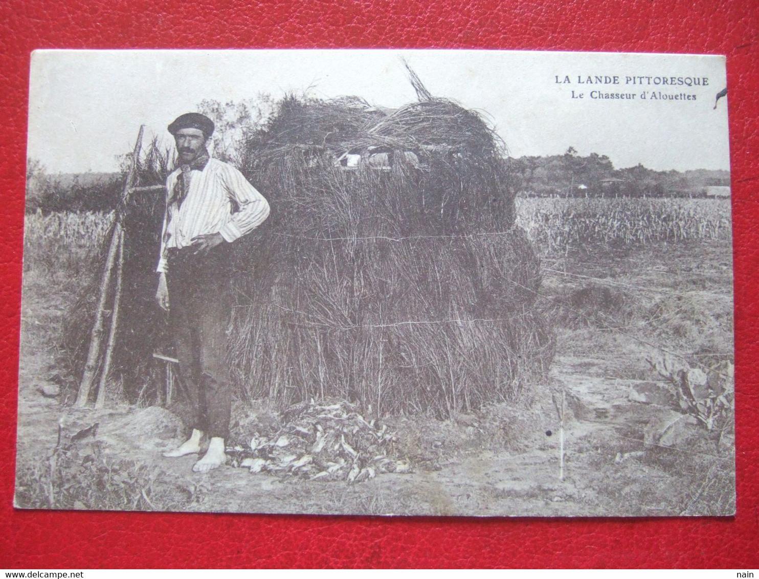 """40 - CHASSE - """" LE CHASSEUR D' ALOUETTES """" - LA LANDE PITTORESQUE - ----- """" TRES RARE """" ------- - Unclassified"""