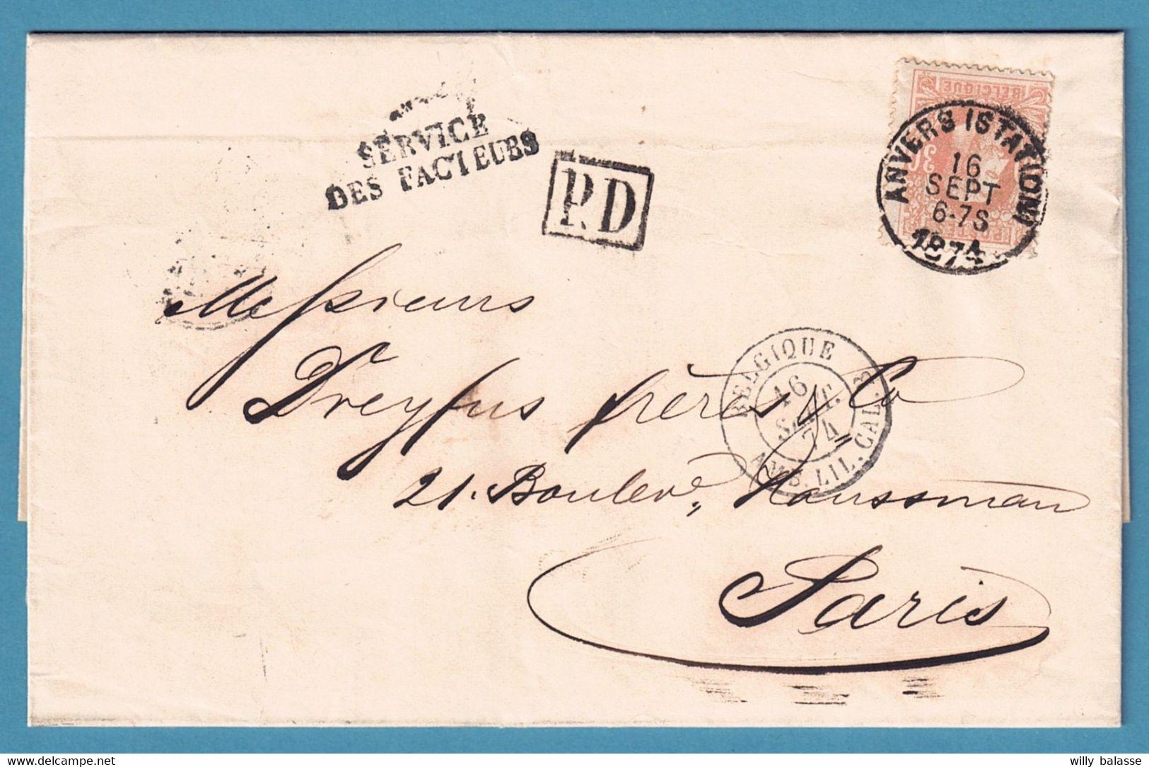 """L. Affr 30c D'ANVERS/1874 Pour Paris (arriv Poste Restante) Confiée Avec Marque """" SERVICE DES FACTEURS """" . RR - 1869-1883 Leopold II"""
