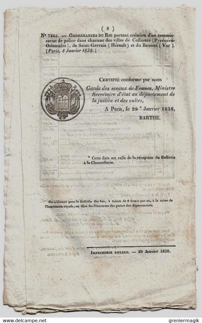 Bulletin Des Lois N°553 1838 Commissariat De Police De Collioure, Saint-Gervais (Hérault) Et Du Beausset (Var)/Crédits - Gesetze & Erlasse