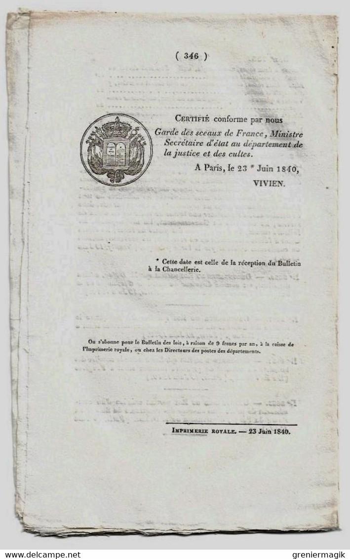 Bulletin Des Lois N°733 1840 Tarif Péage Du Pont D'Olizy (Primat - Ardennes) Sur L'Aisne/Banque De Rouen/Bourg-de-Péage - Decrees & Laws