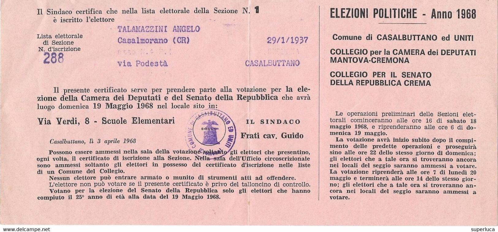 9-ELEZIONI POLITICHE-ANNO 1968-CERTIFICATO ELETTORALE-COMPLETO IN TUTTE LE SUE PARTI - Decrees & Laws
