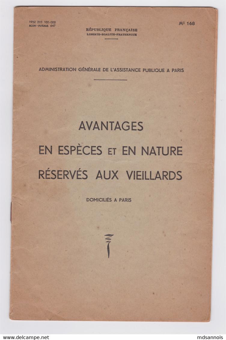 PARIS Avantages En Espèces Et En Nature Réservés Aux Vieillards Administration Générale De L'Assistance Publique 1952 - Decrees & Laws