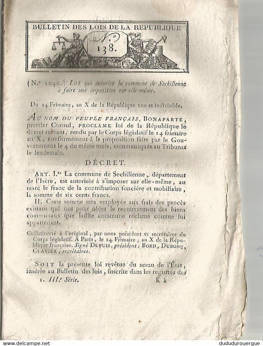 AN X DE LA REPUBLIQUE , BONAPARTE PREMIER CONSUL PROCLAME .... ( BULLETIN DES LOIS N° 138 ) - Decrees & Laws