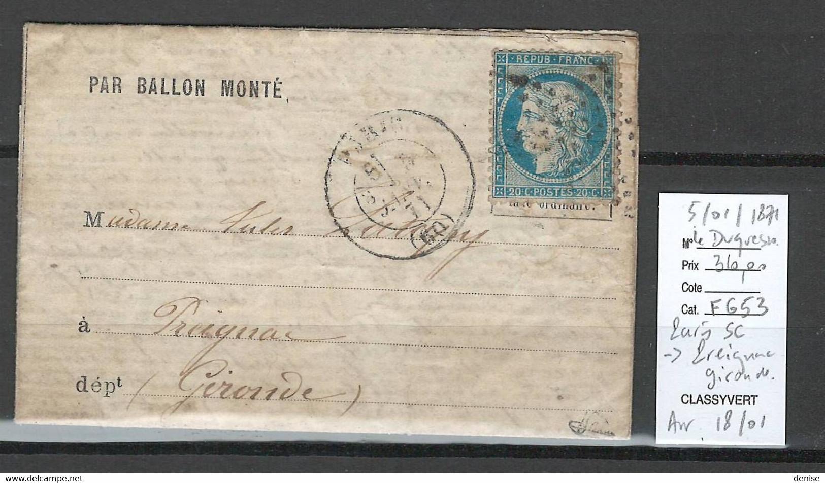 France - BALLON MONTE - 05/01/1871 - LE DUQUESNE - Paris SC Pour PREIGNAC - Gironde - SIGNE BRUN - 1870 Siege Of Paris