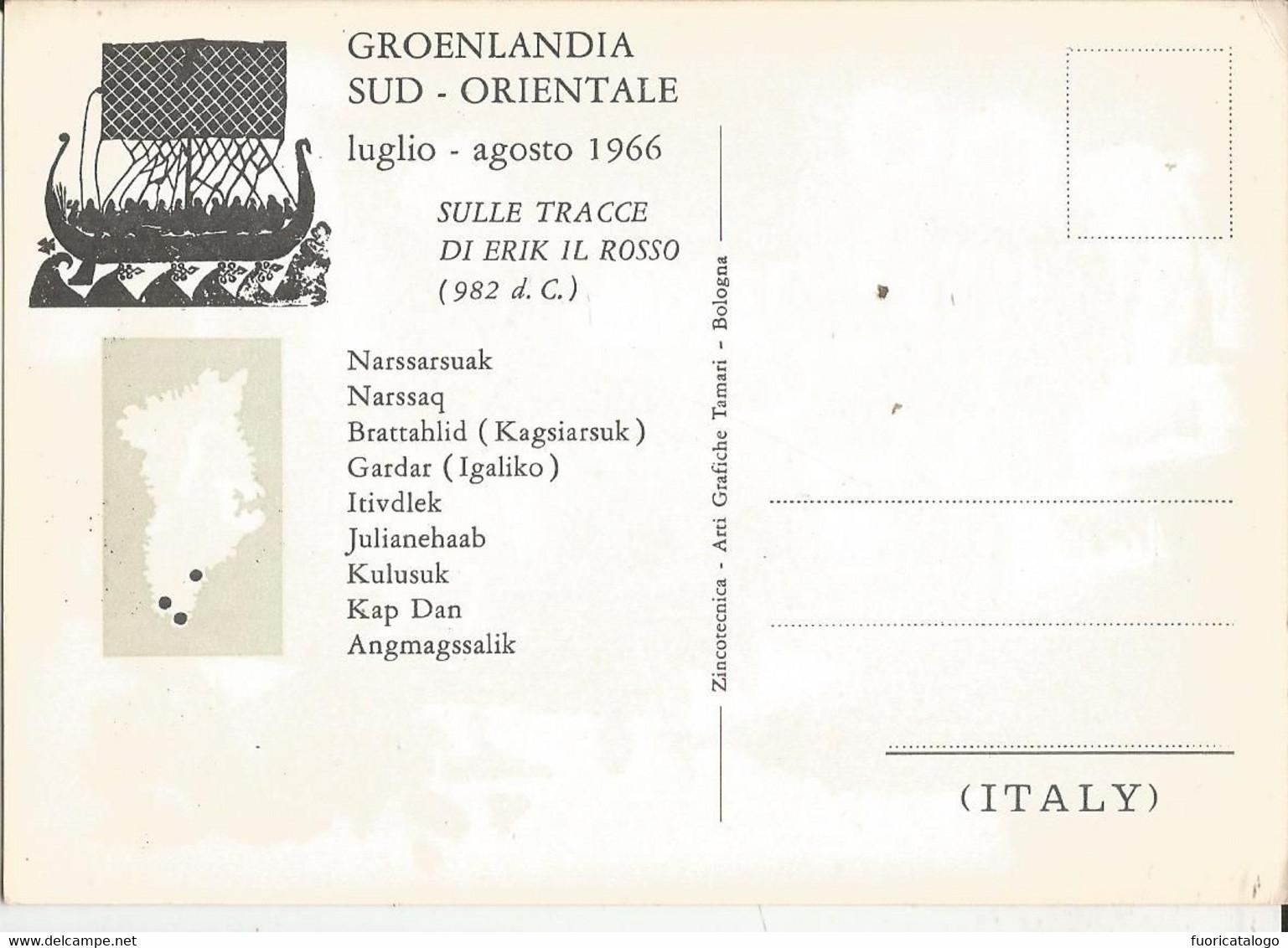 SULLE TRACCE DI ERIK IL ROSSO-GROENLANDIA SUD ORIENTALE -LUGLIO-AGOSTO 1966 -FG. - Missions