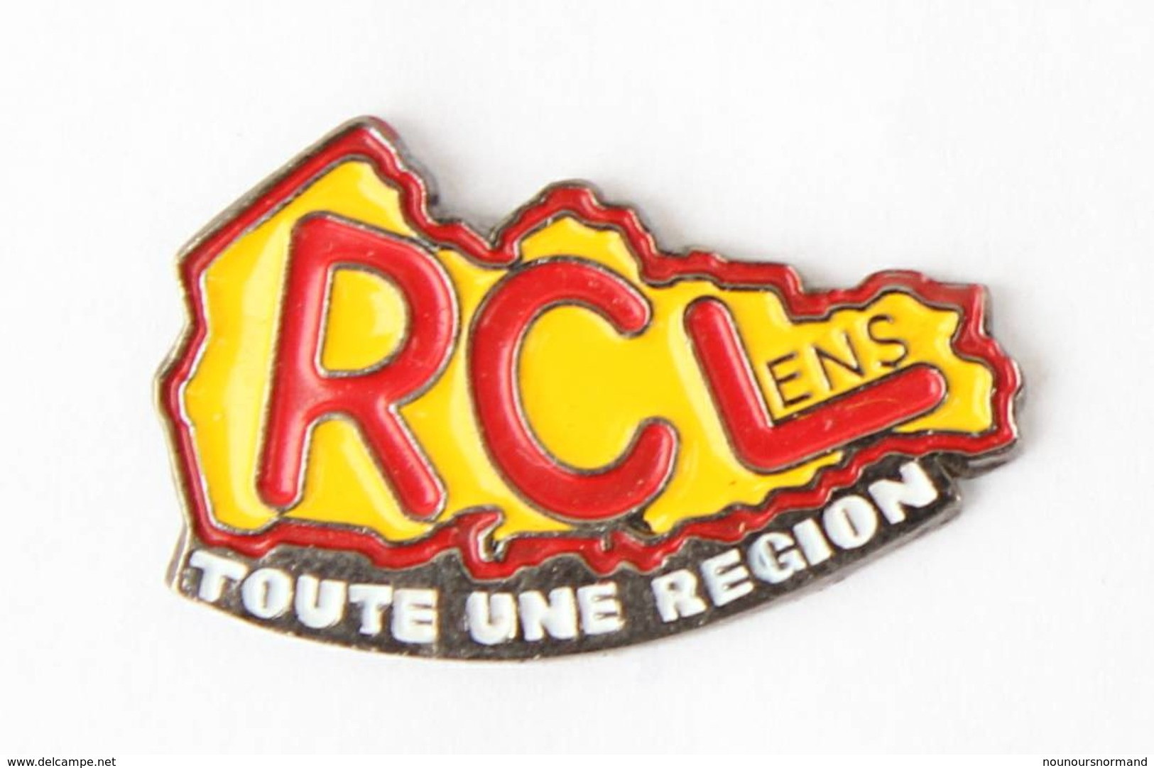 Pin's RCL - Racing Club De Lens - TOUTE UNE REGION - Le Slogan - J191 - Calcio