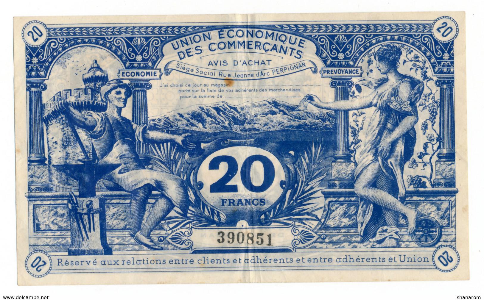 PERPIGNAN // UNION ECONOMIQUE DES COMMERCANTS // Bon De Vingt Francs - Bonds & Basic Needs