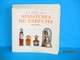 LIVRES La Folie Des Miniatures De Parfums Anne Breton édition An 2000 - Books