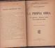 LA PROPIA OBRA. CESAR IGLESIAS PAZ. 1925, 166 PAG. LA CULTURA ARGENTINA - BLEUP - Theatre