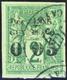 3441 N° 1 A 0f05 Sur 2c Vert (12mm) Qualité:OBL Cote:900 - France (former Colonies & Protectorates)