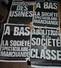 Très Rare Lot  Pour Le Cinquantenaire De MAI 68 De 4 Affiches Et 8 Photos Originales  Avec Discours Au Dos Des Affiches - Manifesti