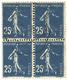 331 N°140 Obl. 25 C. En Bloc De 4. Variété Du Bleu-noir Très Sombre, Impression Défectueuse. - Francia