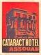 """¤¤  -  Etiquette De L'Hôtel """" CATARAC HOTEL """"  -  Egypte  -  Assouan  -  Voir Description   -  ¤¤ - Etiquettes D'hotels"""