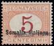 SEGNATASSE. Il Francobollo Da 5 Cent. (Sass. 23 A) Con Doppia Soprastampa. - Somalia