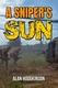 A Sniper's Sun, By Alan Hodgkinson - Livres, BD, Revues